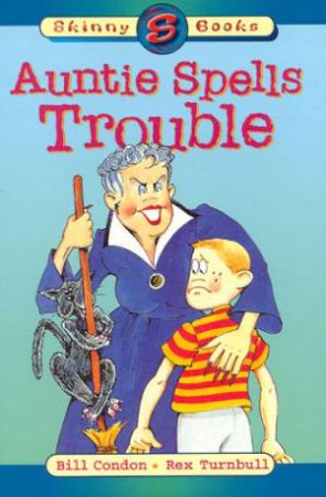 Skinny Books: Auntie Spells Trouble by Bill Condon