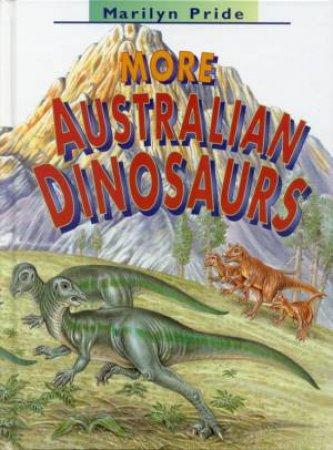 More Australian Dinosaurs by Marilyn Pride