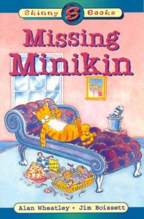 Skinny Books: The Missing Minikin by Alan Wheatley