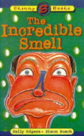 Skinny Books: The Incredible Smell by Sally Odgers