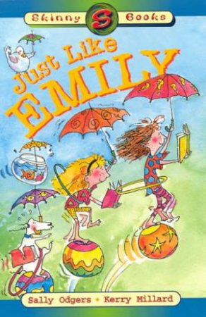 Skinny Books: Just Like Emily by Sally Odgers