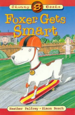 Skinny Books: Foxer Gets Smart by Heather Palfrey