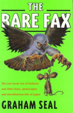 The Bare Fax by Graham Seal