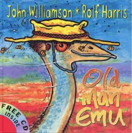 Old Man Emu - Book & CD by John Williamson