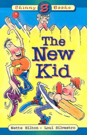 Skinny Books: The New Kid by Nette Hilton