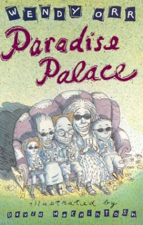 Paradise Palace by Wendy Orr
