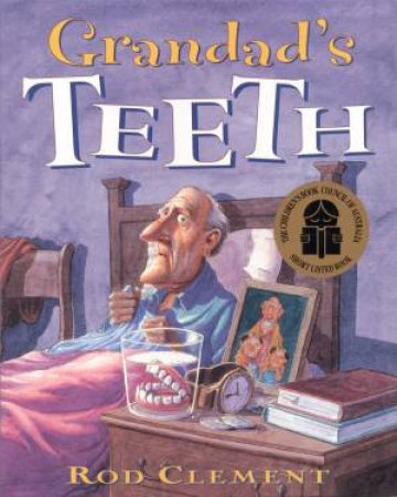 Grandad's Teeth by Rod Clement
