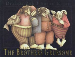 Brothers Gruesome by Susan Elgar