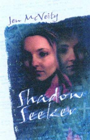 Shadow Seeker by Jen McVeity