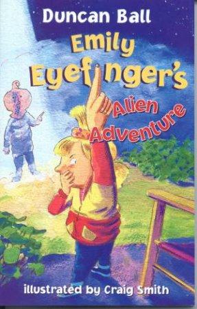 Emily Eyefinger's Alien Adventure