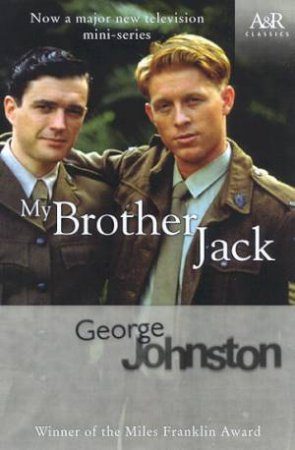 My Brother Jack - TV Tie-In by George Johnston