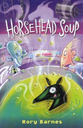 Horsehead Soup by Rory Barnes