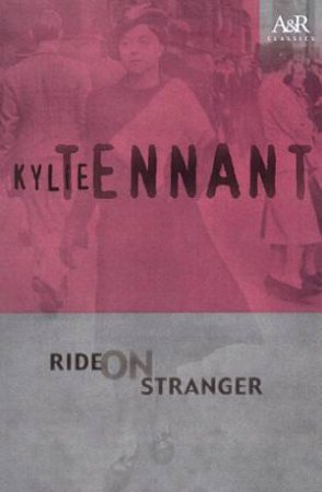 Ride On Stranger by Kylie Tennant