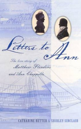 Letters To Ann by Catharine Retter & Shirley Sinclair