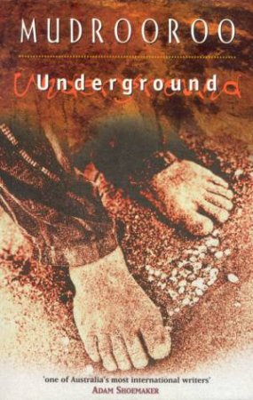 Underground by Mudrooroo