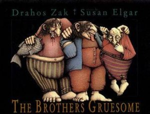 Brothers Gruesome by Drahos Zak