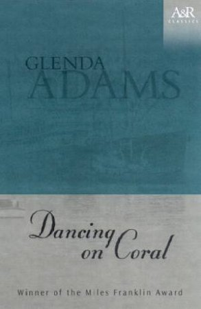 A&R Classics: Dancing On Coral by Glenda Adams