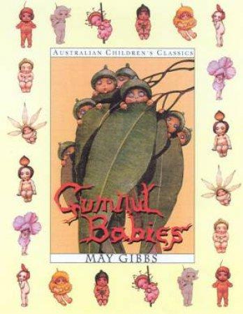 Australian Children's Classics: Gumnut Babies by May Gibbs