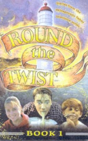 Round The Twist Series 3 Book 1 - TV Tie In by Various