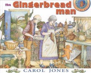 The Gingerbread Man by Carol Jones