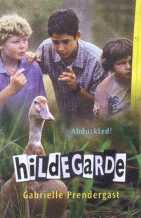 Hildegarde - Film Tie-in by Gabrielle Prendergaste