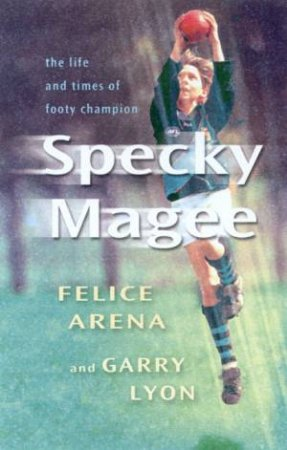 Specky Magee by Felice Arena & Garry Lyon