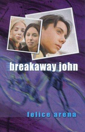 Breakaway John by Felice Arena