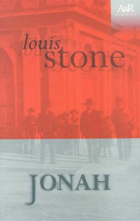 A&R Classics: Jonah by Louis Stone