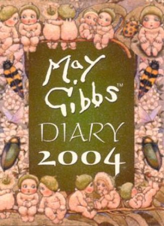 May Gibbs Desk Diary 2004 by May Gibbs