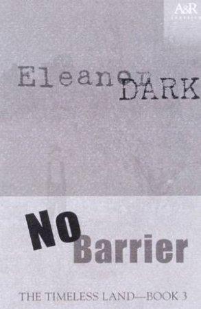 No Barrier by Eleanor Dark