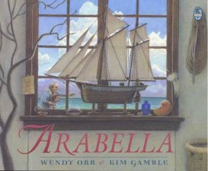Arabella by Wendy Orr