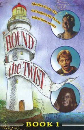 Round The Twist Series 4 Book 1 - TV Tie-In by Various