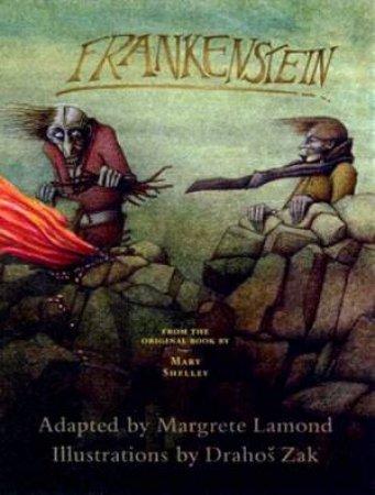 Frankenstein by Margete Lamond & Drahos Zak