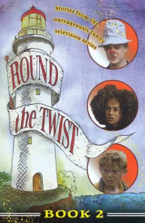 Round The Twist Series 4 Book 2 - TV Tie-In by Various