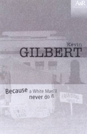 A&R Classics: Because A White Man Will Never Do It by Kevin Gilbert