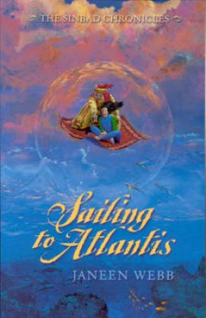 Sailing To Atlantis by Janeen Webb