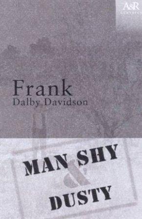 A&R Classics: Man Shy & Dusty by Frank Dalby Davison