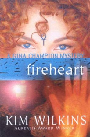 Fireheart by Kim Wilkins