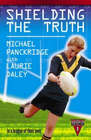 Shielding The Truth by Michael Panckridge & Laurie Daley