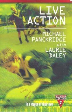 Live Action  by Laurie Daley & Michael Panckridge