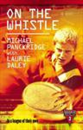 On the Whistle by Laurie Daley & Michael Panckridge