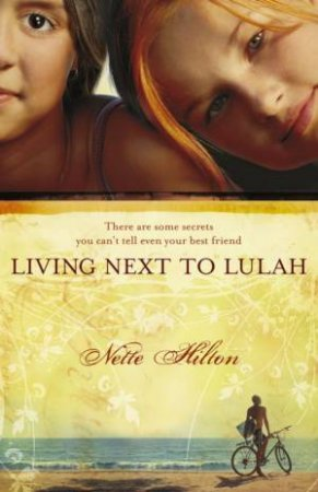 Living Next To Lulah by Nette Hilton