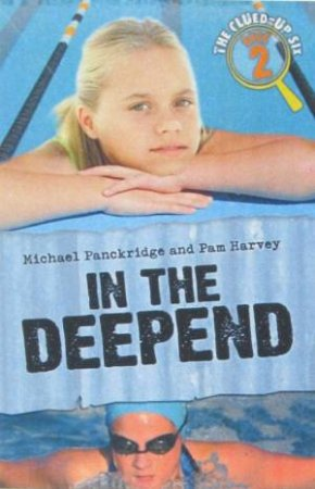 In The Deep End by Michael Panckridge & Pam Harvey