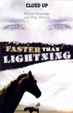 Faster Than Lightning by Michael Panckridge & Pam Harvey