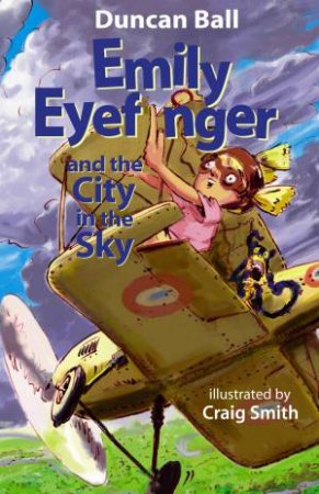 Emily Eyefinger And The City In The Sky by Duncan Ball