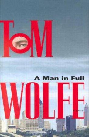 A Man In Full by Tom Wolfe