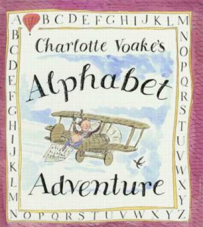 Alphabet Adventure by Charlotte Voake