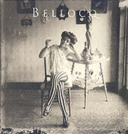 Bellocq: Photographs From Storyville by Bellocq