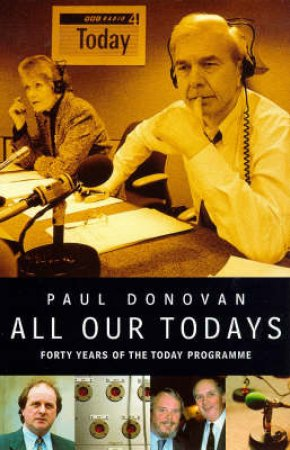 All Our Today's by Paul Donovan