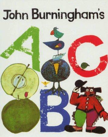 John Burningham's ABC by John Burningham
